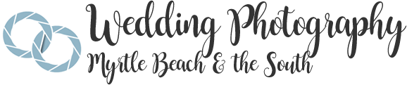 Wedding Photography In Myrtle Beach & The South